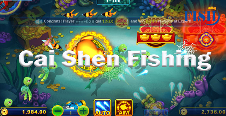 Cai Shen Fishing – The Most Attractive Fish Table Games Online Today