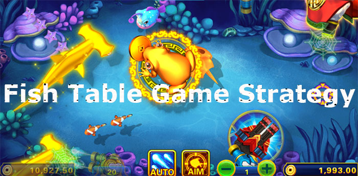 Fish Table Game Online Strategy