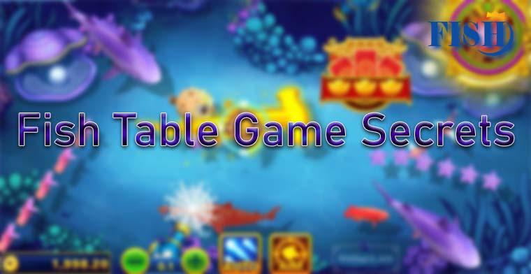 Fish Table Game Secrets 2021 – Fish Table Strategies
